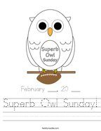 Superb Owl Sunday Handwriting Sheet