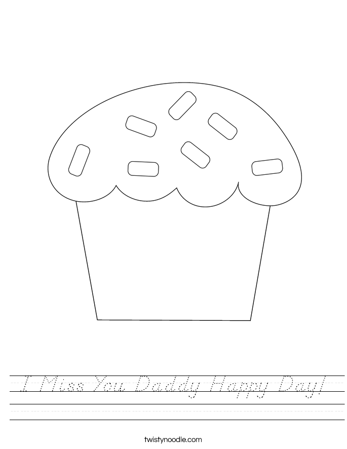 I Miss You Daddy Happy Day! Worksheet