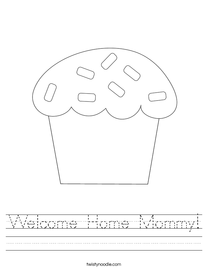 Welcome Home Mommy! Worksheet