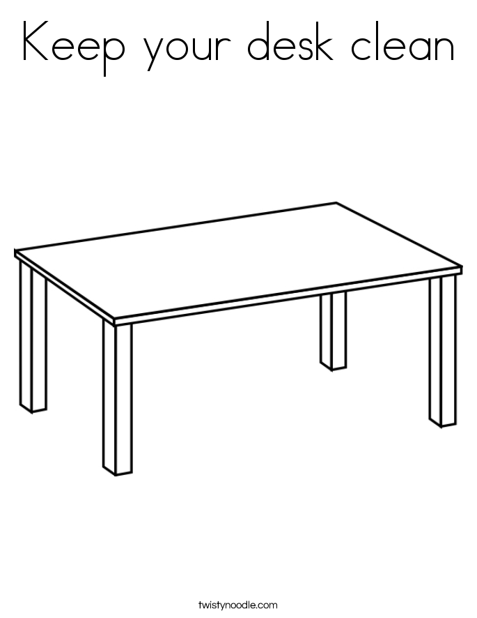 School Desk Coloring Pages Keep your desk clean coloring