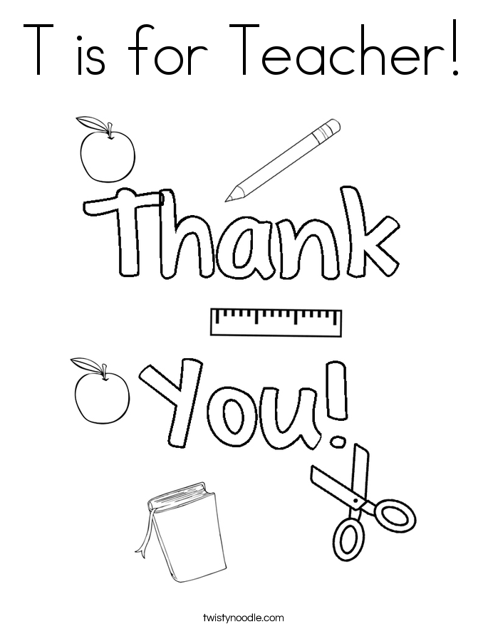 Teacher Appreciation Coloring Pages Twisty Noodle Thank You For