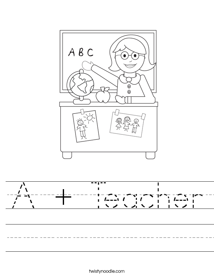 A + Teacher Worksheet