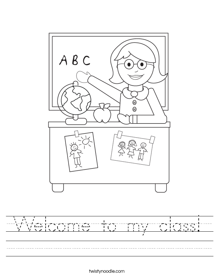 Welcome to my class! Worksheet