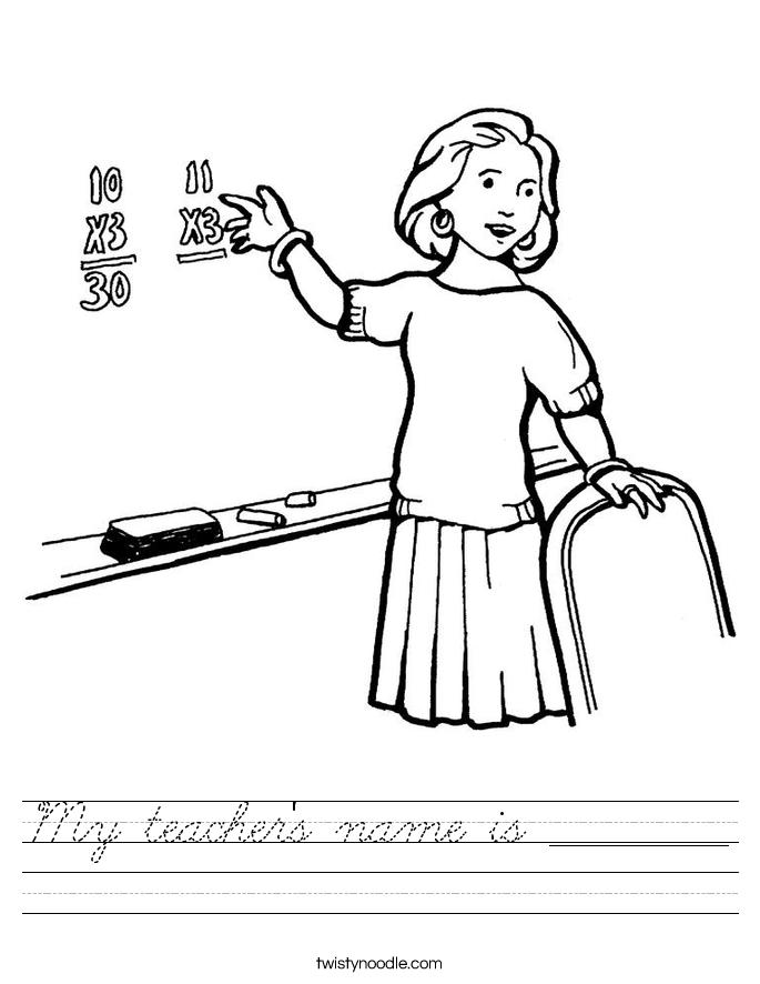 My teacher's name is _________ Worksheet