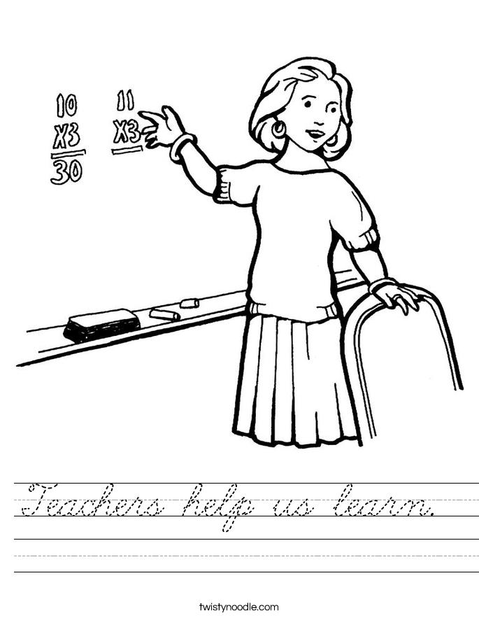Teachers help us learn.  Worksheet
