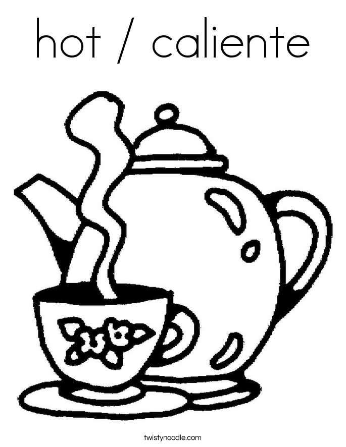 hot / caliente Coloring Page