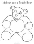 I did not see a Teddy BearColoring Page