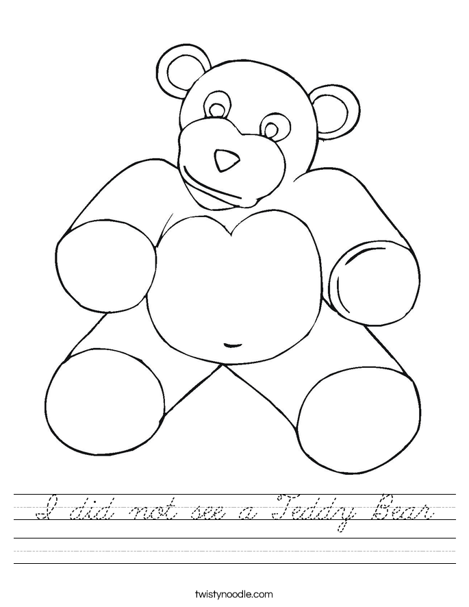 I did not see a Teddy Bear Worksheet