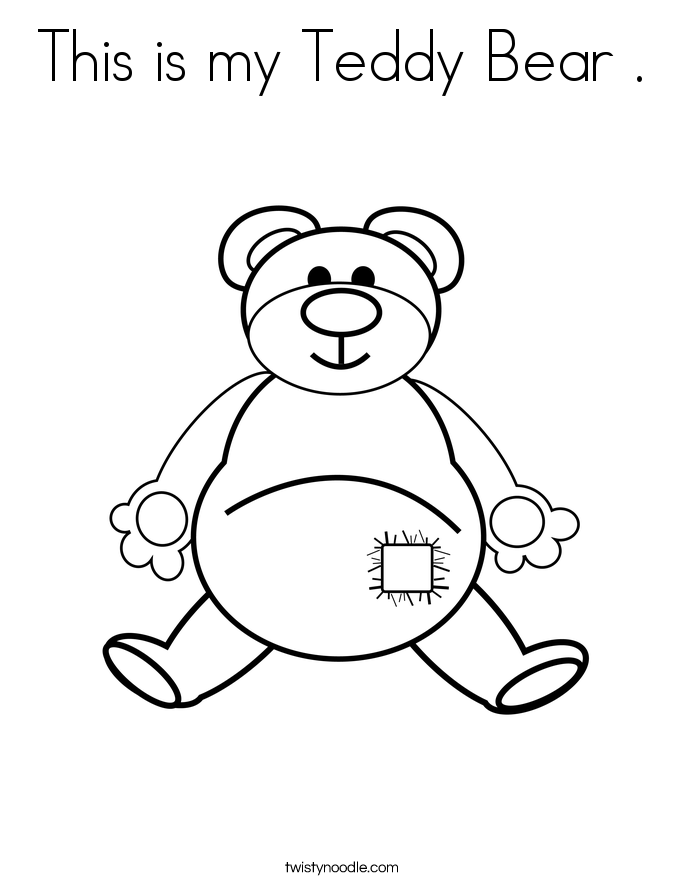 This is my Teddy Bear . Coloring Page