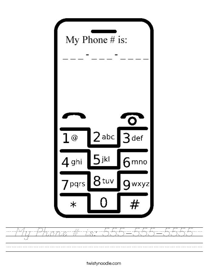 My Phone # is: 555-555-5555 Worksheet