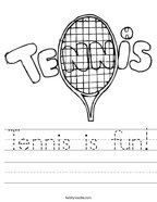Tennis is fun Handwriting Sheet