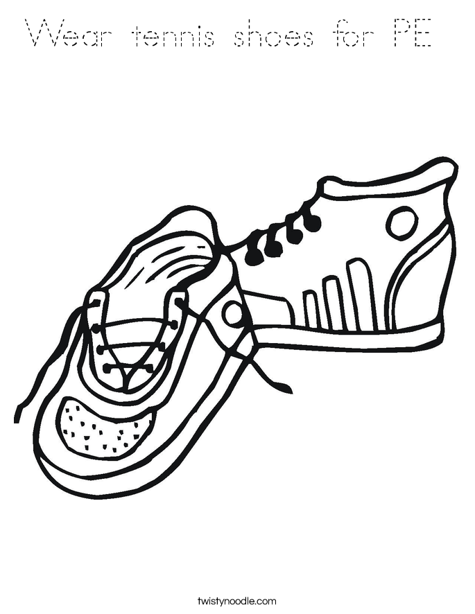Wear tennis shoes for PE  Coloring Page