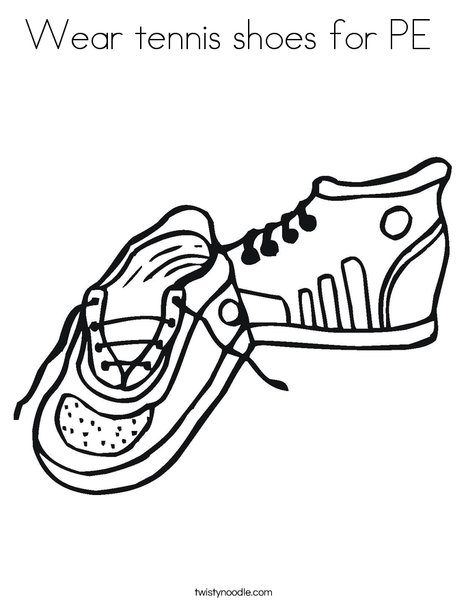 Wear tennis shoes for PE Coloring Page - Twisty Noodle