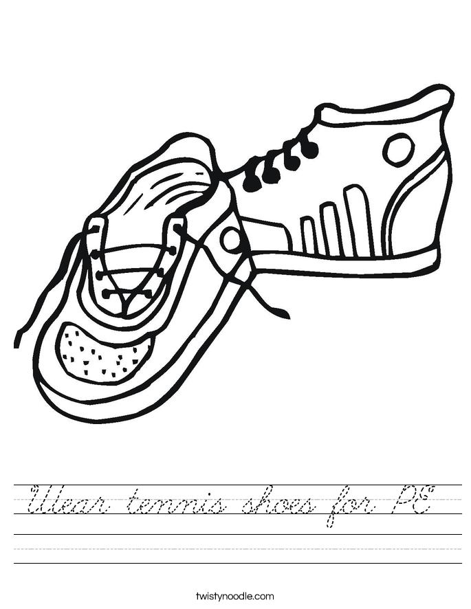 Wear tennis shoes for PE  Worksheet