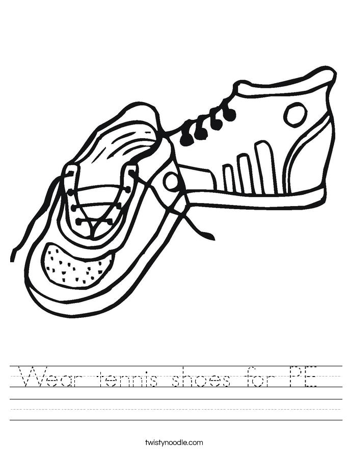 Wear tennis shoes for PE Worksheet - Twisty Noodle