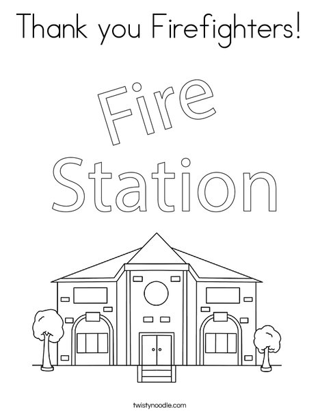 - Thank You Firefighters Coloring Page - Twisty Noodle