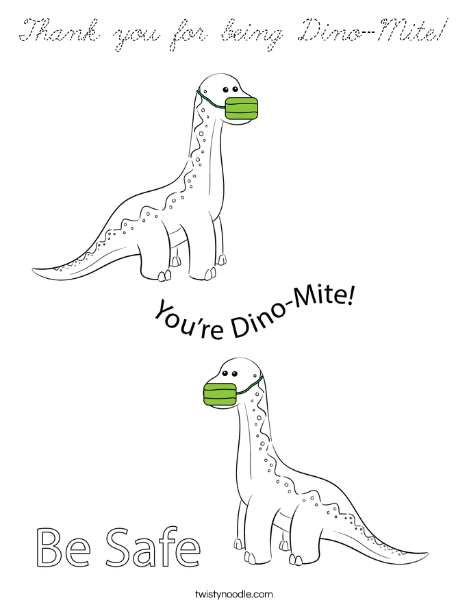 Thank you for being Dino-Mite Coloring Page - Cursive ...