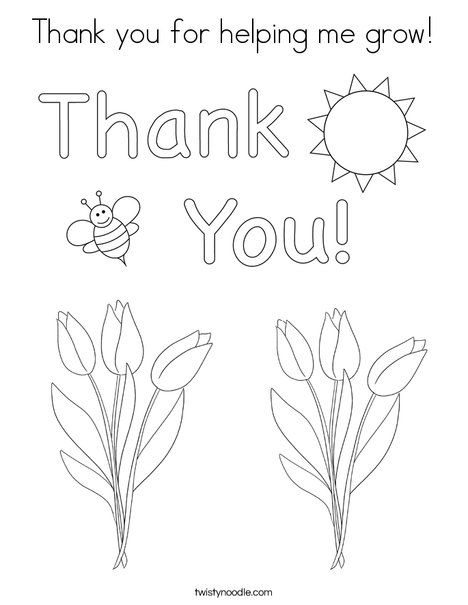 Thank you for helping me grow! Coloring Page