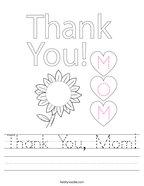 Thank You, Mom Handwriting Sheet
