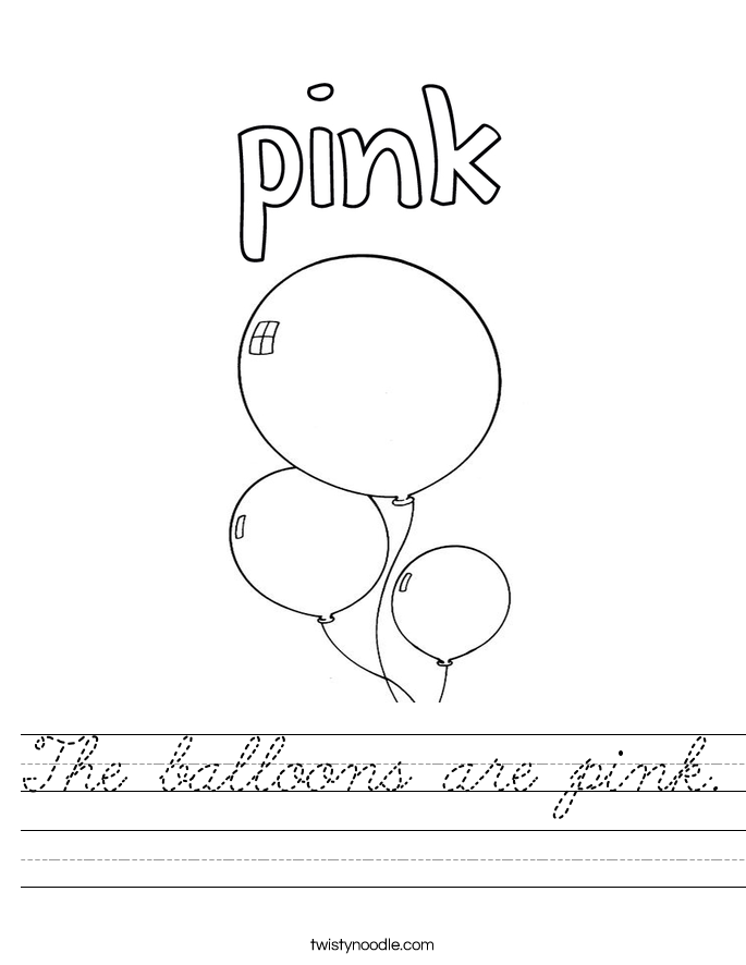 The balloons are pink. Worksheet