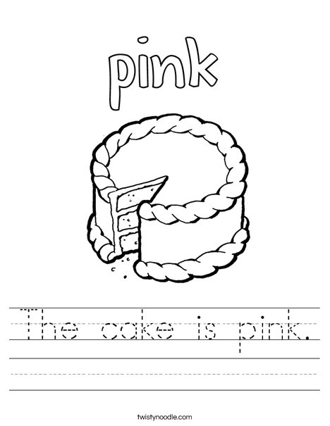The cake is pink. Worksheet