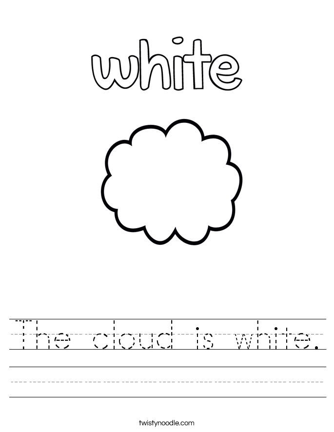 The cloud is white. Worksheet