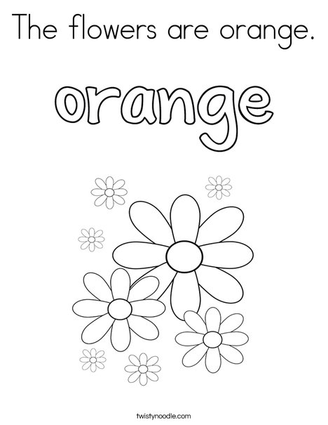 The flowers are orange. Coloring Page