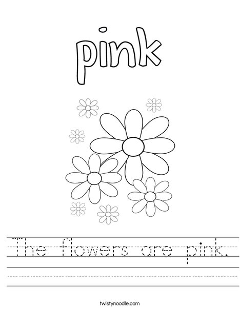 The flowers are pink. Worksheet