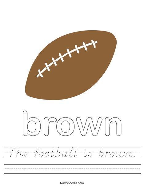 The football is brown. Worksheet
