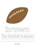 The football is brown Handwriting Sheet