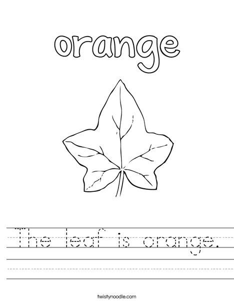 The leaf is orange Worksheet - Twisty Noodle