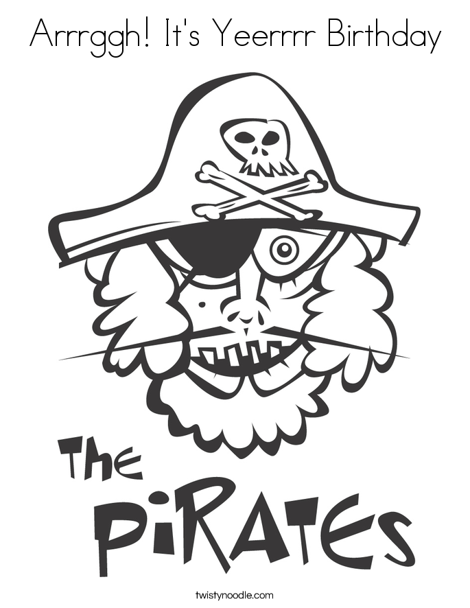 Arrrggh! It's Yeerrrr Birthday Coloring Page