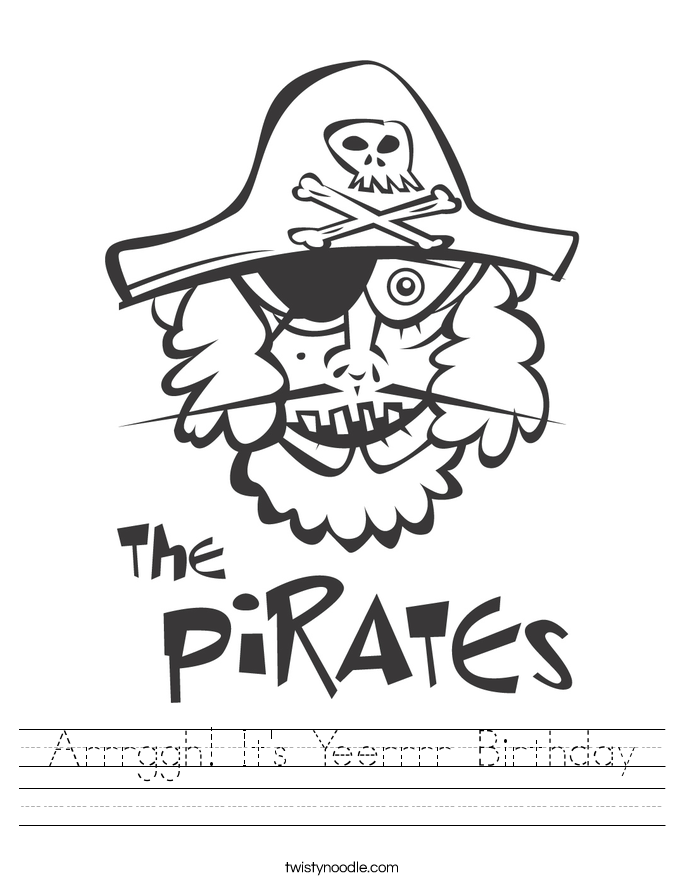 Arrrggh! It's Yeerrrr Birthday Worksheet