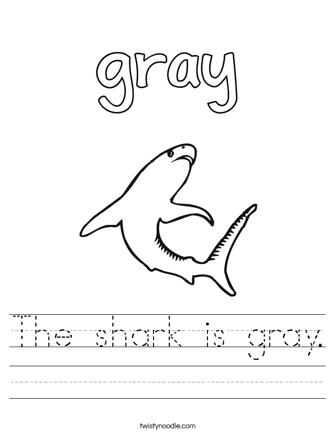 The Shark Is Gray Worksheet Twisty Noodle