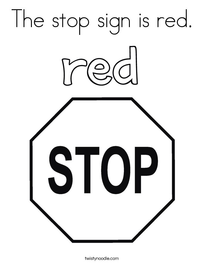 The stop sign is red. Coloring Page
