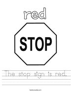 The stop sign is red Handwriting Sheet
