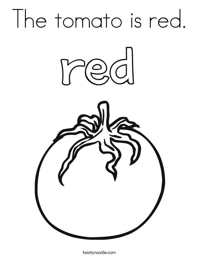 The tomato is red coloring page twisty noodle for Tomato plant coloring page