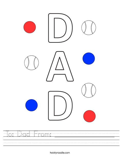 To: Dad From: _________________ Worksheet