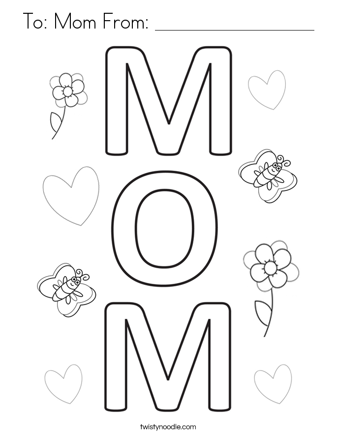 To Mom From Coloring Page Twisty Noodle