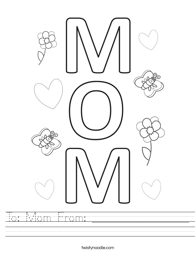 To: Mom From: _________________ Worksheet