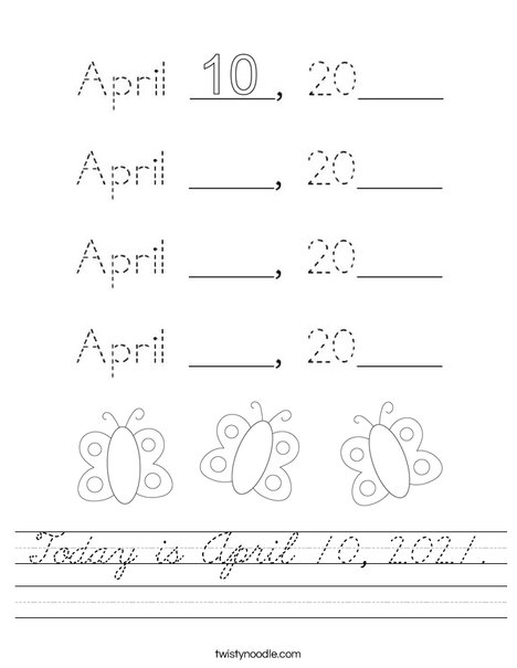 Today is April 10, 2020. Worksheet