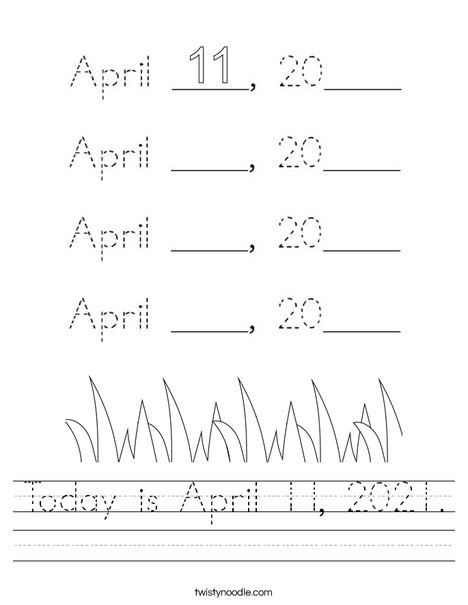 Today is April 11, 2020. Worksheet