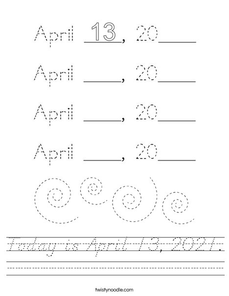 Today is April 13, 2020. Worksheet