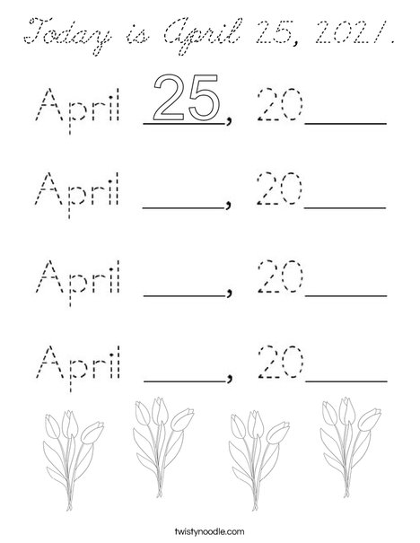 Today is April 25, 2020. Coloring Page