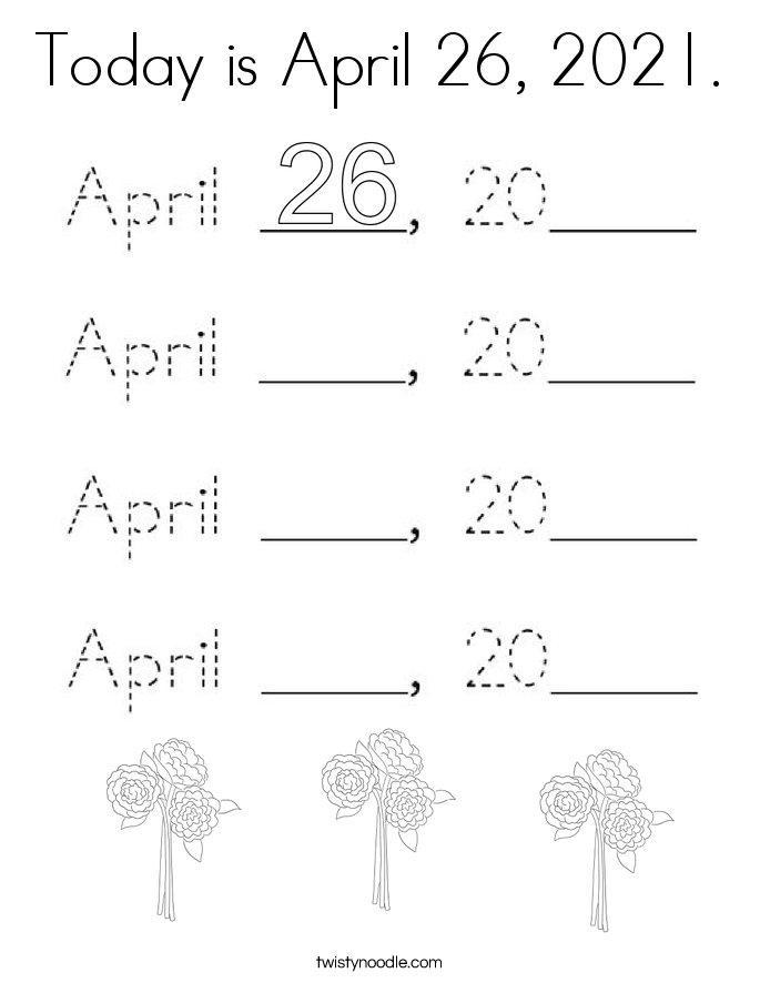 Today is April 26, 2021. Coloring Page