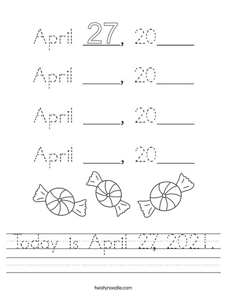 Today is April 27, 2020. Worksheet
