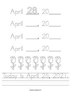 Today is April 28, 2021 Handwriting Sheet