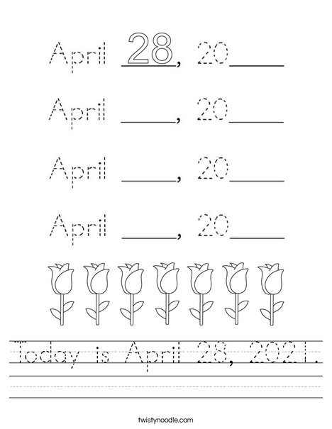 Today is April 28, 2020. Worksheet