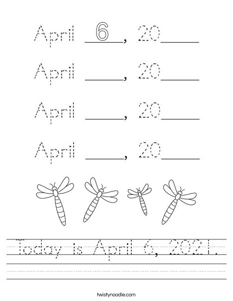 Today is April 6, 2020. Worksheet