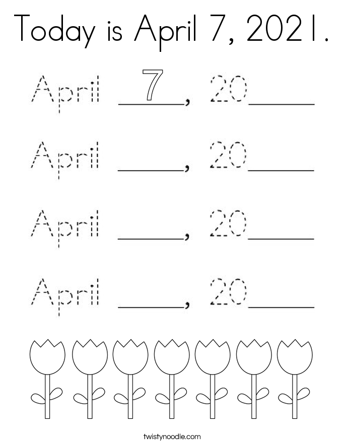 Today is April 7, 2021. Coloring Page